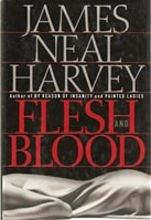 Flesh and Blood | Harvey, James Neal | First Edition Book