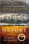 Force of Nature | Harper, Jane | Signed UK First Edition Book