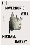 Harvey, Michael - Governor's Wife, The (Signed First Edition)