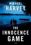 Harvey, Michael - Innocence Game, The (Signed, 1st)