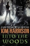 Harrison, Kim - Into the Woods (Signed First Edition)