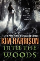Into the Woods | Harrison, Kim | Signed First Edition Book