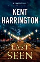 Last Seen by Kent Harrington