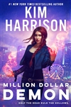 Harrison, Kim | Million Dollar Demon | Signed First Edition Book