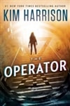 Operator, The | Harrison, Kim | Signed First Edition Book