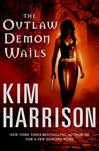 Outlaw Demon Wails, The | Harrison, Kim | Signed First Edition Book