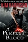 Perfect Blood, A | Harrison, Kim | Signed First Edition Book