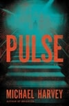 Pulse by Michael Harvey | Signed First Edition Book