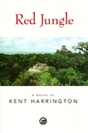 Harrington, Kent - Red Jungle (Signed LTD)