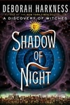 Harkness, Deborah - Shadow of Night (Signed First Edition)