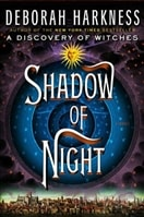 Shadow of Night | Harkness, Deborah | Signed First Edition Book