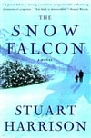 Harrison, Stuart | Snow Falcon, The | First Edition Trade Paper Book