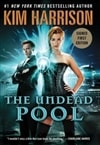 Undead Pool, The | Harrison, Kim | Signed First Edition Book