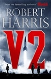 Harris, Robert | V2 | Signed UK First Edition Book