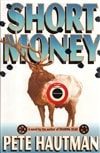 Hautman, Pete - Short Money (First Edition)