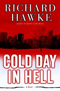 Cold Day in Hell | Cockey, Tim (as Richard Hawke) | Signed First Edition Book