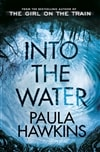 Into the Water | Hawkins, Paula | Signed First Edition UK Book