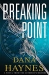 Breaking Point | Haynes, Dana | Signed First Edition Book