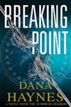 Haynes, Dana | Breaking Point | First Edition Book