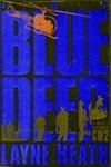 Heath, Layne - Blue Deep, The (First Edition)