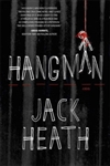 Hangman | Heath, Jack | Signed First Edition Book