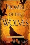 Hearst, Dorothy | Promise of the Wolves | First Edition Book