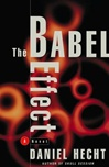 Babel Effect, The | Hecht, Daniel | Signed First Edition Book