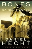 Bones of the Barbary Coast by Daniel Hecht