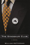 Heffernan, William - Dinosaur Club, The (First Edition)