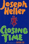Heller, Joseph - Closing Time (First Edition)