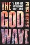 God Wave The | Hemstreet, Patrick | Signed First Edition Book