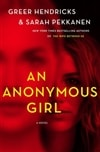 An Anonymous Girl by Greer Hendricks & Sarah Pekkanen | Double-Signed First Edition Book
