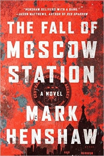 The Fall of Moscow Station by Mark Henshaw