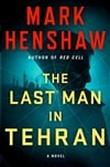 Henshaw, Mark | Last Man in Tehran, The | Signed First Edition Book