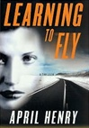 Learning to Fly | Henry, April | Signed First Edition Book