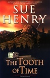 Henry, Sue - Tooth of Time, The (First Edition)