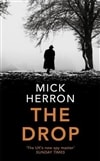 Drop, The | Herron, Mick | Signed First Edition UK Copy