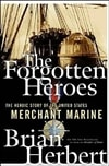 The Forgotten Heroes by Brian Herbert | Signed First Edition Trade Paper Book