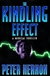 Kindling Effect, The | Hernon, Peter | First Edition Book