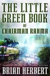 Little Green Book of Chairman Rahma, The | Herbert, Brian | Signed First Edition Book