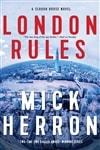Herron, Mick | London Rules | Signed First Edition Book