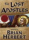 Lost Apostles, The | Herbert, Brian | Signed First Edition Trade Paper Book