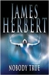 Herbert, James | Nobody True | Signed First Edition Book