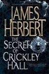 Herbert, James - The Secret of Crickley Hall (Signed First Edition)
