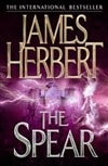 Herbert, James | Spear, The | Signed 1st Edition Thus UK Trade Paper Book