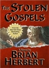 Herbert, Brian - Stolen Gospels, The (Signed First Edition)
