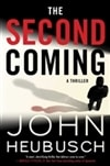 Second Coming, The | Heubusch, John | Signed First Edition Book
