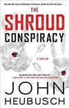 Shroud Conspiracy, The | Heubusch, John | Signed First Edition Book