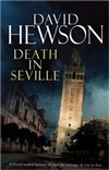 Death in Seville | Hewson, David | Signed 1st Edition Thus UK Trade Paper Book
