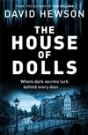 Hewson, David - House of Dolls , The (Signed First Edition UK)